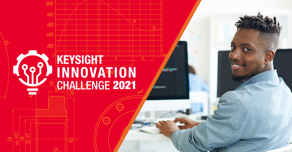 Calling All HBCU Graduate and Undergraduate Students to Enter the Keysight Innovation Challenge 2021